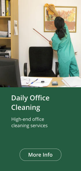 Daily OfficeCleaning High-end office cleaning services More Info